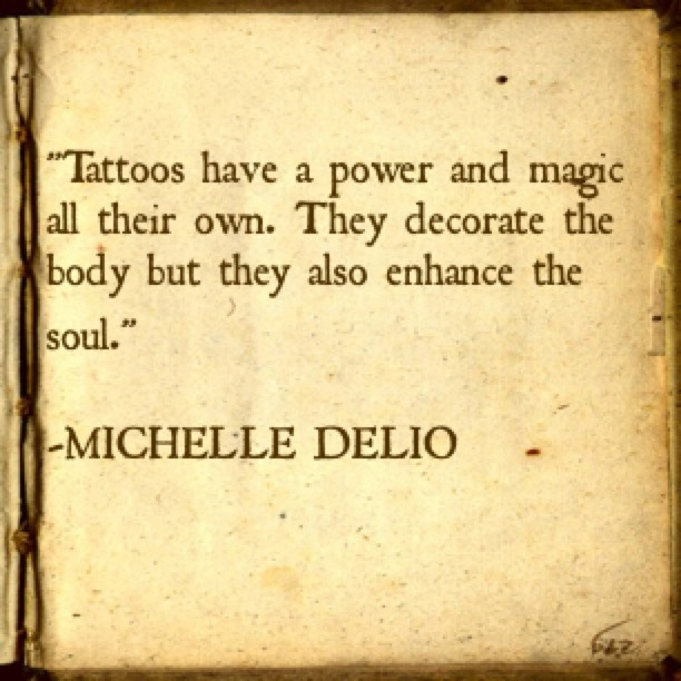 Tattoo Quotes Goodreads: Quotes About Tattoos